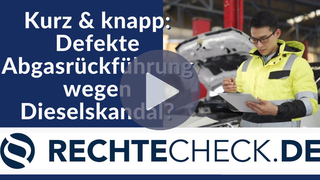 Defekte Abgasrückführung wegen Dieselskandal? (Kurze Zusammenfassung)